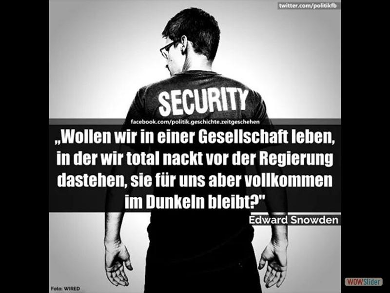 11 - Edward Snowden - Wollen wir in einer Gesellschaft leben, in der wir total nackt vor der Regierung dastehen...