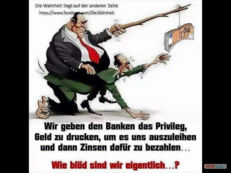 5.1 - Wir geben den Banken das Privileg Geld zu drucken...